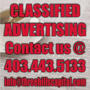 Classifieds October 11 - 18, 2017.  Call 403-443-5133 or email us at info@threehillscapital.com to place a Classified!